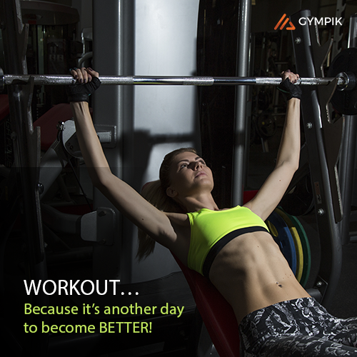 WORKOUT…Because it's another day to become BETTER!
